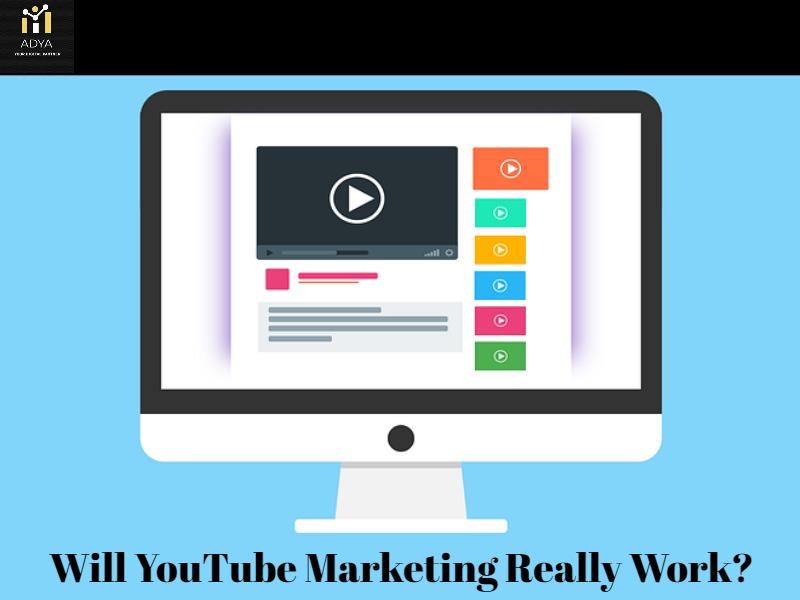 Will YouTube Marketing Really Work?